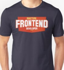 front end developer html5 Unisex T-Shirt
