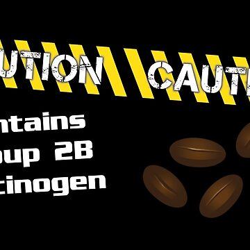 Caution - Contains Coffee by FadFreeFun