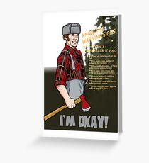 Lumberjack warning! Greeting Card
