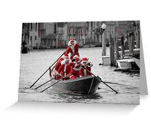 Santa's on a Venetian Gondola !!  (2) Greeting Card