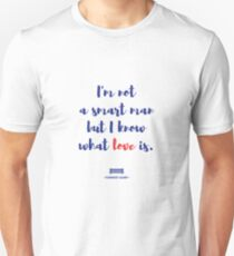 Forrest Gump knows what love is Unisex T-Shirt