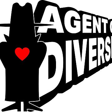 """""""AGENT OF DIVERSITY""""  by RWteamidiot"""