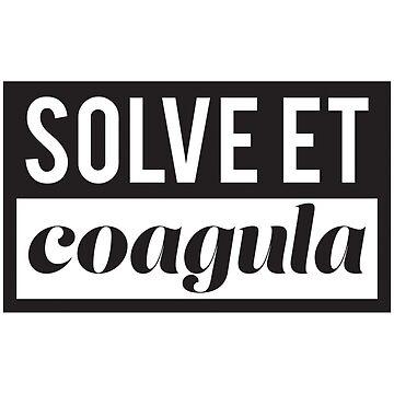 Solve et Coagula by PHOSPHORUS