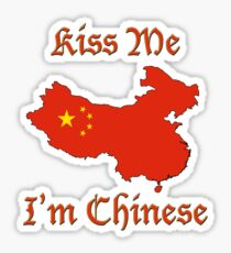 Kiss Me I'm Chinese Sticker