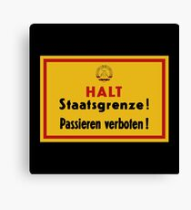 Stop, Country Border!, East Germany DDR Historic Sign Canvas Print