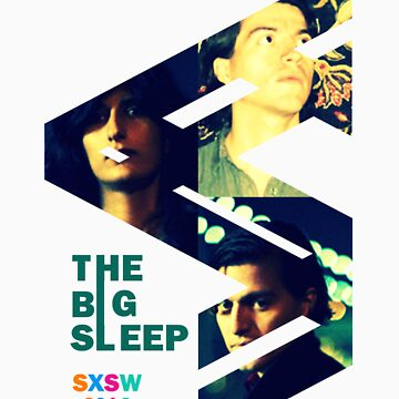 SXSW 2012 The Big Sleep by VTimesV