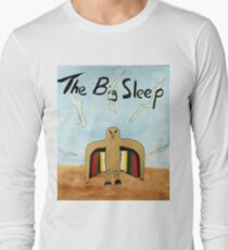 The Big Sleep  Long Sleeve T-Shirt