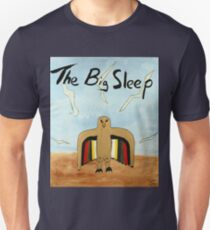 The Big Sleep  Unisex T-Shirt