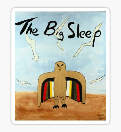 The Big Sleep  Sticker