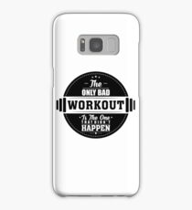 Bad Workout Gym Fitness Quote Samsung Galaxy Case/Skin