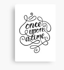 Once Upon A Time. Canvas Print