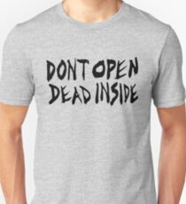DON'T OPEN - DEAD INSIDE T-Shirt