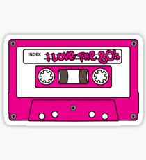 I love the 80's - pink tape Sticker