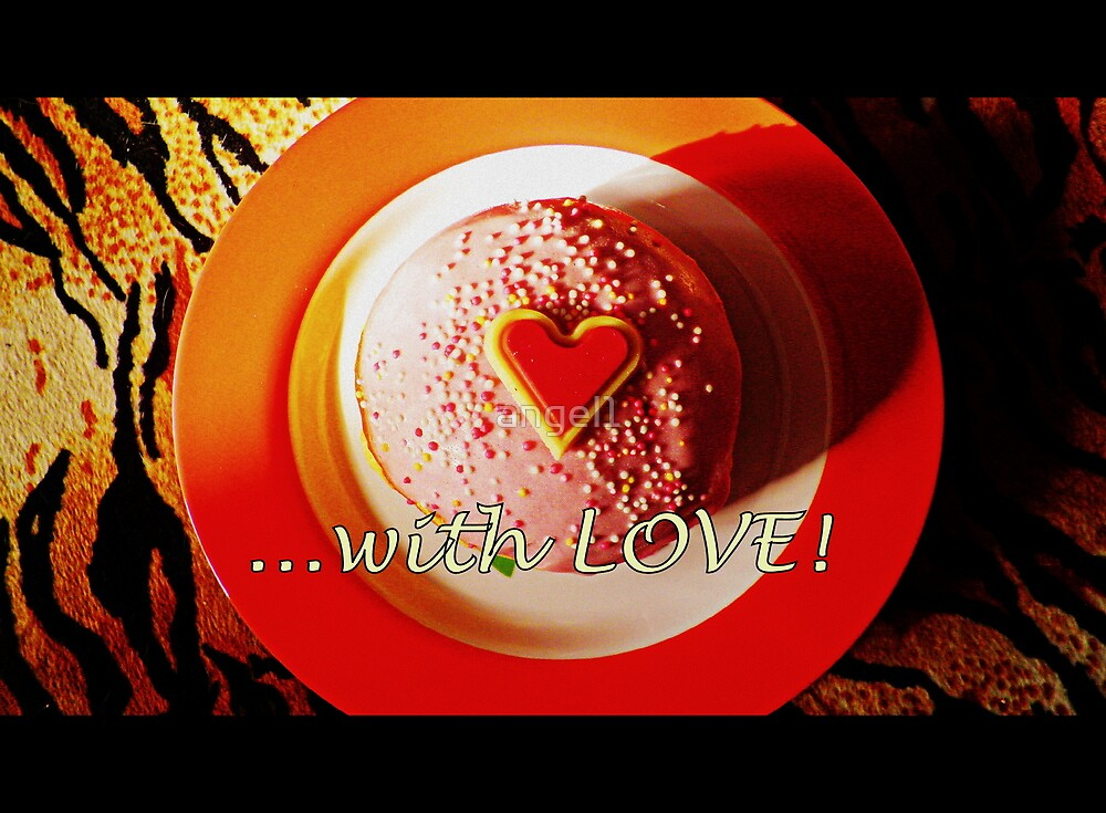 ...with LOVE by ©The Creative  Minds