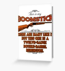 Boomstick Creed Greeting Card