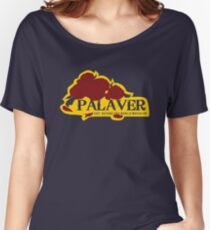 Palaver Saloon Women's Relaxed Fit T-Shirt