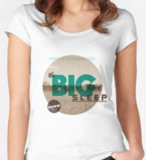 The Big Sleep Tee Women's Fitted Scoop T-Shirt