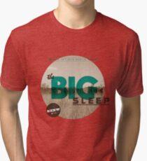 The Big Sleep Tee Tri-blend T-Shirt