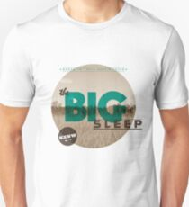 The Big Sleep Tee T-Shirt
