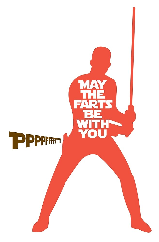 """""""May the Farts Be With You"""" by hollingsworth 
