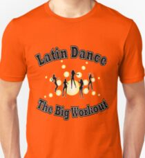 Latin Dance - The Big Workout T-shirt T-Shirt