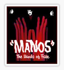 Manos!  The Hands of Fate Sticker
