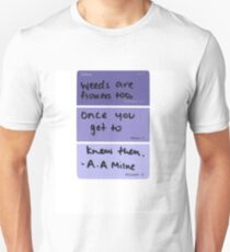 Weeds and Flowers ~ A.A Milne Unisex T-Shirt