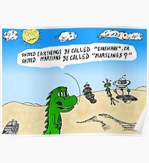 Earthlings or Marslings cartoon Poster
