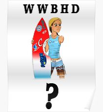 What Would Bethany Hamilton Do? Poster