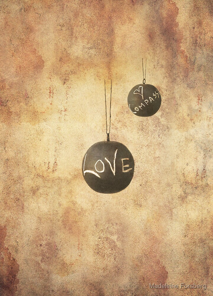 Love & Compassion by Madeleine Forsberg