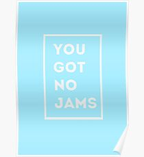 BTS/Bangtan Sonyeondan - You Got No Jams (Blue) Poster