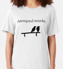 Attempted Murder Slim Fit T-Shirt