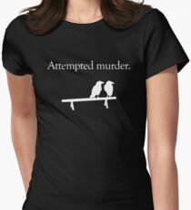 Attempted Murder (White design) Women's Fitted T-Shirt
