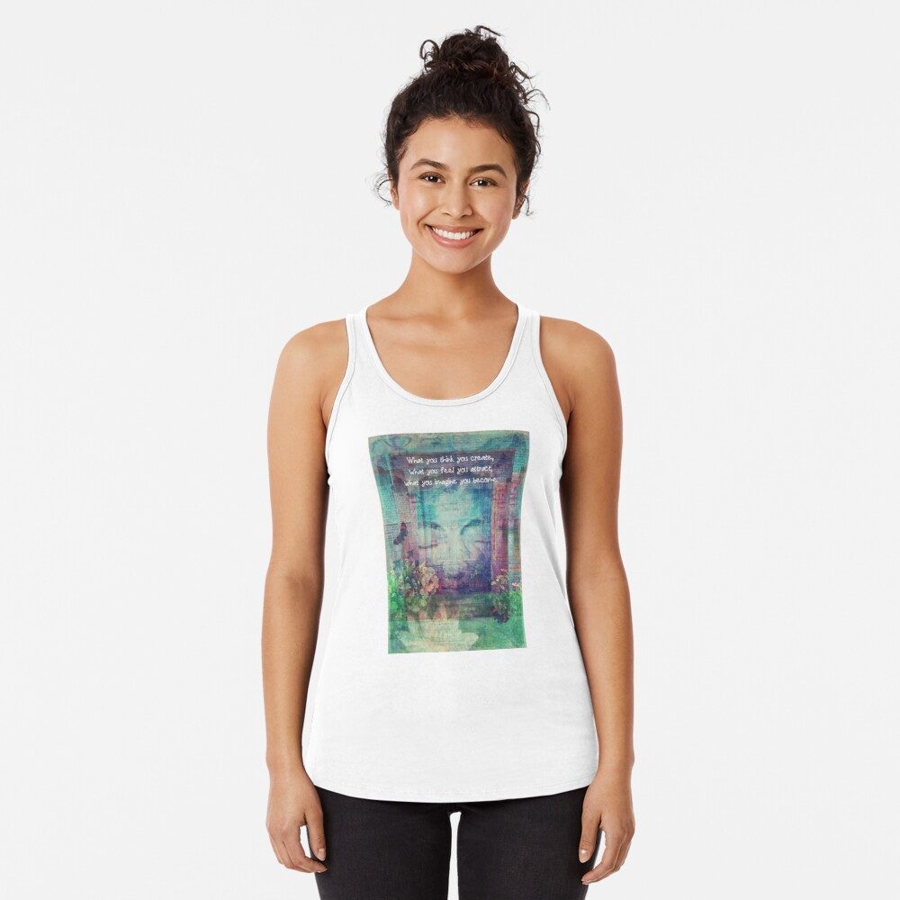 Inspiring Buddha quote about positive thinking Racerback Tank Top