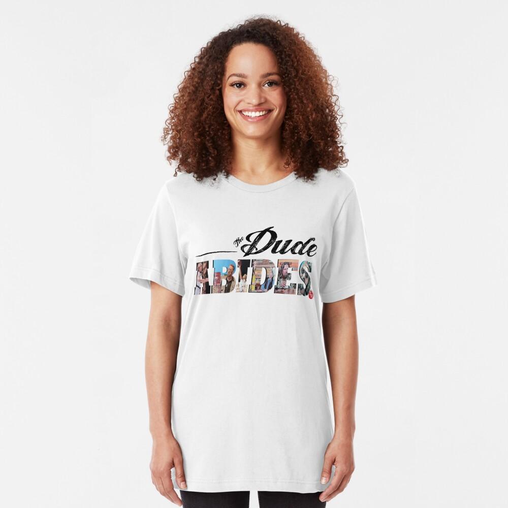The Dude Abides Slim Fit T-Shirt