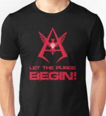LET THE PURGE BEGIN! Unisex T-Shirt