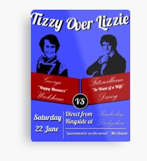 Tizzy Over Lizzie (Poster) Metal Print