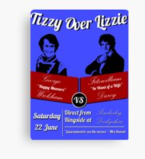 Tizzy Over Lizzie (Poster) Canvas Print