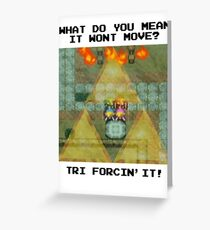 Zelda Tri Forcin' It  Greeting Card