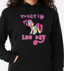 Today Is Leg Day Gym Motivation Pony Fitness  Lightweight Hoodie