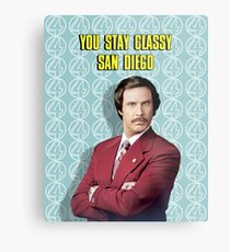You Stay Classy San Diego, Ron Burgundy - Anchorman Metal Print