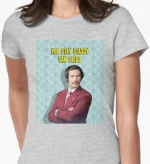 You Stay Classy San Diego, Ron Burgundy - Anchorman Women's Fitted T-Shirt
