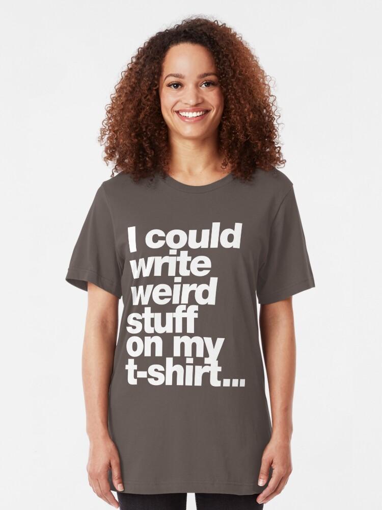 Alternate view of Weird stuff Slim Fit T-Shirt