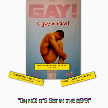 GAY! A GAY MUSICAL by DaveDelBen