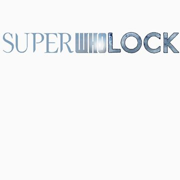 SuperWhoLock by EmilyJaneC