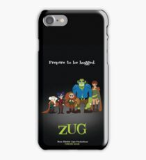 ZUG Coming Soon! iPhone Case/Skin