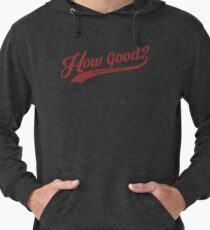 How Good? (Red) Lightweight Hoodie