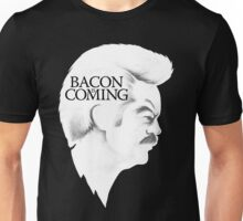 Bacon is Coming Unisex T-Shirt