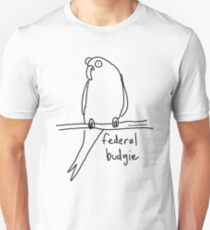 The Federal Budgie Unisex T-Shirt