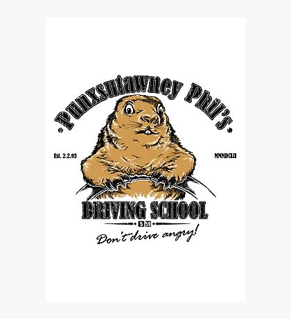 Punxsutawney Phil's Driving School Photographic Print